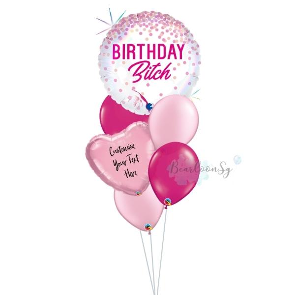 Birthday B*tch Balloon Bouquet