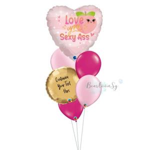 I Love You S*xy Ass Balloon Bouqet